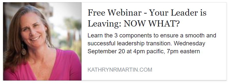 Board Presidents & Outgoing Leaders: Facing a change in top leadership? This webinar is for you!